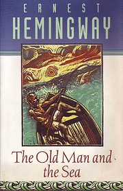 The Old Man and The Sea, Book Cover May Vary…