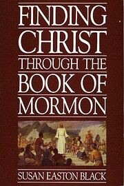 Finding Christ Through the Book of Mormon de…
