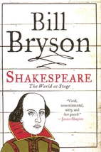 Shakespeare: The World as Stage by Bill…