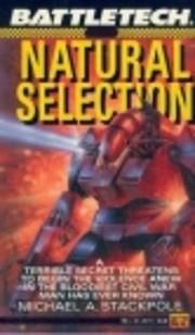 Natural Selection (BattleTech, No. 5) –…