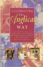 Celebrating the Anglican Way by Ian Bunting