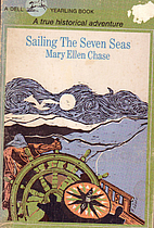 Sailing the Seven Seas by Mary Ellen Chase