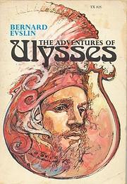 The Adventure of Ulysses de Bernard Evslin