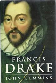 Francis Drake: The Lives of a Hero –…