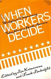 When workers decide : workplace democracy…