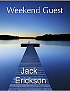 Weekend Guest by Jack Erickson