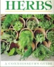 Herbs: A Connoisseur's Guide de Susan…