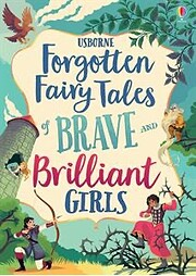 Usborne Forgotten Fairy Tales of Brave and…
