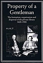 Property of a Gentleman: The Formation,…