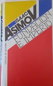 Fundación e imperio de Isaac Asimov