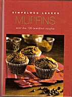 Simpelweg lekker: Muffins by Terry Jeavons