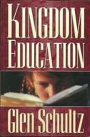 Kingdom Education God's Plan for Educating…