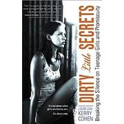 Dirty little secrets : breaking the silence…