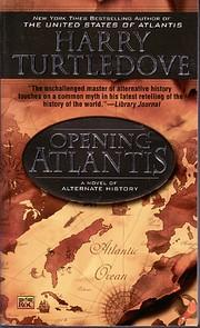 Opening Atlantis av Harry Turtledove