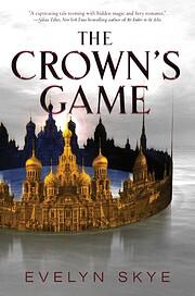 The Crown's Game di Evelyn Skye