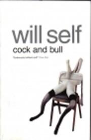 Cock and Bull di Will Self