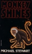 Monkey Shines by Michael Stewart