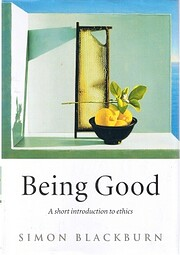 Being Good: A Short Introduction to Ethics…