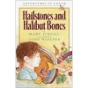 Hailstones and Halibut Bones – tekijä:…