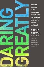 Daring Greatly por Brene Brown