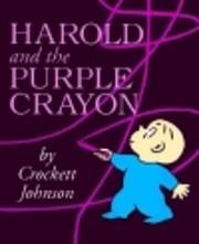 Harold and the Purple Crayon by Crockett…