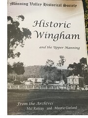 Historic Wingham and the Upper Manning :…