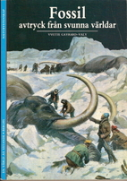 Fossils: Evidence of Vanished Worlds by…