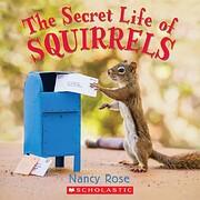 The Secret Life of Squirrels – tekijä:…