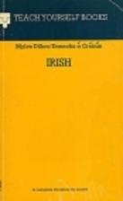 Teach Yourself : Irish by Myles Dillon