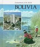 Bolivia (Enchantment of the World) by Marion…
