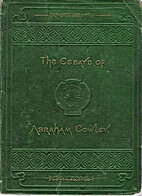 The Essays of Abraham Cowley. With Life by…