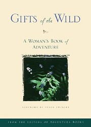 Gifts of the Wild: A Woman's Book of…