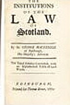 The institutions of the law of Scotland. By…