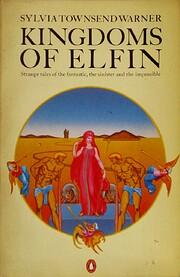 Kingdoms of Elfin de Sylvia Townsend Warner