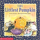 The Littlest Pumpkin by R. A. Herman