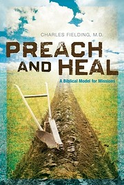 Preach and Heal, A Biblical Model for…