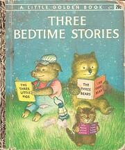 Three Bedtime Stories av Garth Williams