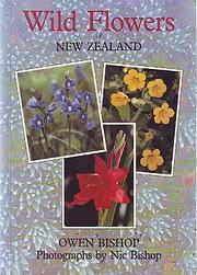 Wild Flowers of New Zealand por O. N. Bishop