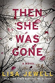 Then She Was Gone: A Novel – tekijä: Lisa…