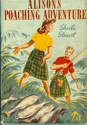 Alison's Poaching Adventure de Sheila Stuart