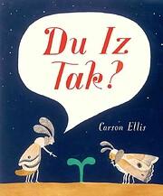 Du Iz Tak? (E. B. White Read-Aloud Award.…