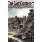 The Last Continent: New Tales of Zothique by…