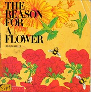 The Reason for a Flower: A Book About…