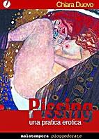 Pissing: una pratica erotica by Chiara Duovo