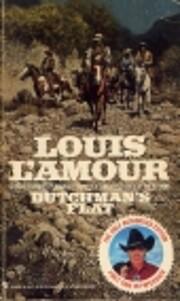 Dutchman's Flat af Louis L'Amour