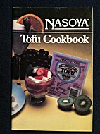 Tofu Cookbook: 75 Delicious Recipes by…