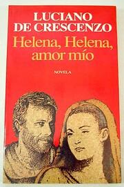 Helena, Helena, Amor Mio av Luciano De…