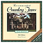 Recommended Country Inns: The South by Sara…