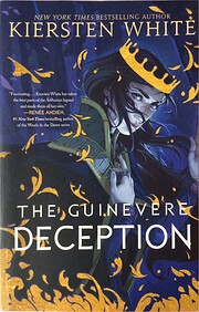 The Guinevere Deception (Camelot Rising…