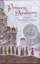 Princess Academy by Shannon Hale